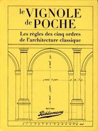 Jules Thierry - Le Vignole de poche - Les règles des cinq ordres de l'architecture classique.