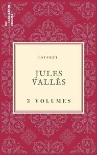 Jules Vallès - Coffret Jules Vallès - 3 textes issus des collections de la BnF.