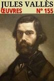Jules Vallès - Jules Vallès - Oeuvres - N° 155.
