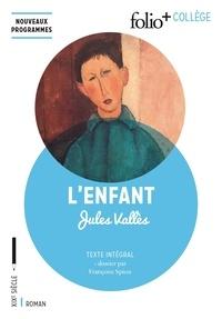 Ebook et téléchargement gratuit L'enfant 9782070793143 par Jules Vallès in French