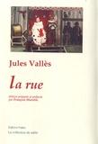 Jules Vallès - La rue.