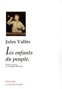 Jules Vallès - Les enfants du peuple.