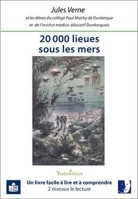 Jules Verne - 20 000 lieues sous les mers - Transcription en FALC et adaptation du texte par les élèves du collège Paul Machy de Dunkerque et de l'Institut médico-éducatif Dunkerquois.