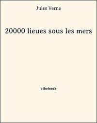 Jules Verne - 20000 lieues sous les mers.
