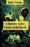 Jules Verne et Frederick Amadeus Malleson - A Journey to the Center of the Earth - The Classic Unabridged Malleson Translation.