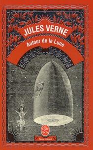 Ebooks gratuits à télécharger en allemand Autour de la lune (Litterature Francaise) 9782253005872 par Jules Verne