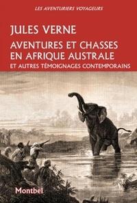 Aventures et chasses en Afrique australe - Suivi de témoignagnes contemporaines dAndersson, Baldwin et Livingstone.pdf