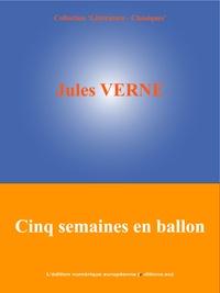 Jules Verne et  L'Edition Numérique Européenne - Cinq semaines en ballon.