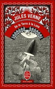 De la Terre à la Lune- Trajet direct en 97 heures 20 minutes - Jules Verne |