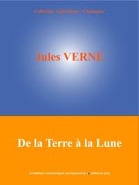 Jules Verne et  L'Edition Numérique Européenne - De la Terre à la Lune.