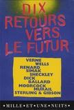 Jules Verne et Clifford D. Simak - Dix retours vers le futur, coffret en 10 volumes.