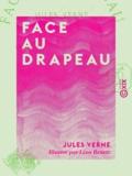 Jules Verne et Léon Benett - Face au drapeau.