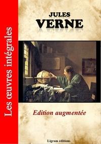 Jules Verne et Editions Ligram - Jules Verne - Les oeuvres complètes (édition augmentée).