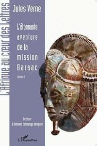 Jules Verne - L'étonnante aventure de la mission Barsac - Volume 1.