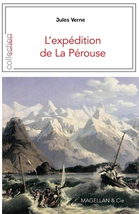 Jules Verne - L'expédition de La Pérouse.