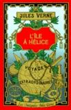 Jules Verne - L'Ile à hélice.