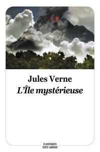 Meilleur ebooks téléchargement gratuit L'île mystérieuse  - Texte abrégé 9782211301138