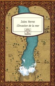 Jules Verne - L'Invasion de la mer.