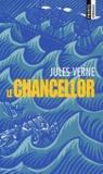 Jules Verne - Le Chancellor.