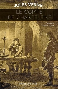 Jules Verne - Le comte de Chanteleine.
