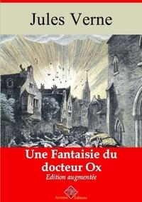 Jules Verne et Arvensa Editions - Le Docteur Ox (Les 5 nouvelles) – suivi d'annexes - Nouvelle édition.