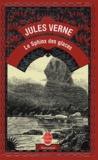 Jules Verne - Le Sphinx des glaces.
