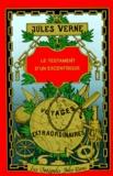 Jules Verne - Le Testament d'un excentrique.