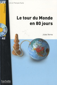 Jules Verne - Le tour du monde en 80 jours. 1 CD audio