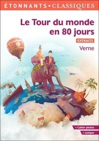 Jules Verne - Le Tour du monde en 80 jours - Extraits choisis.