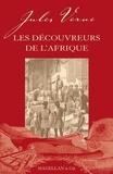 Jules Verne - Les découvreurs de l'Afrique.