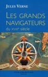 Jules Verne - Les grands navigateurs du XVIIIe siècle.