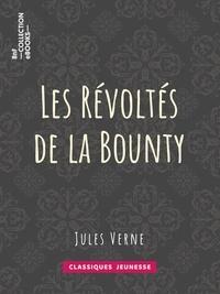 """Jules Verne - Les Révoltés de la """"""""Bounty""""""""."""