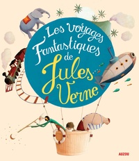 Jules Verne et Eric Puybaret - Les voyages fantastiques de Jules Verne.