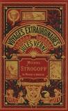 Jules Verne - Michel Strogoff  : Moscou-Irkoutsk - Tome 2.