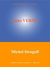 Jules Verne et  L'Edition Numérique Européenne - Michel Strogoff.
