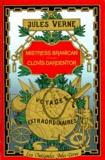Jules Verne - Mistress Branican. Clovis Dardentor - Illustrations de l'édition originale Hetzel.