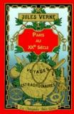 Jules Verne - Paris au XXe siècle.