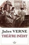 Jules Verne - Théâtre inédit.