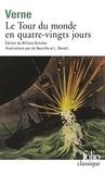 Jules Verne - Tour du monde en quatre-vingts jours.