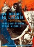 Jules Verne - Un drame en Livonie.