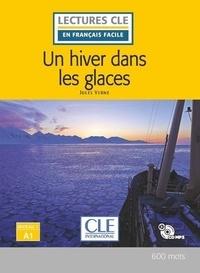 Jules Verne - Un hiver dans les glaces. 1 CD audio MP3