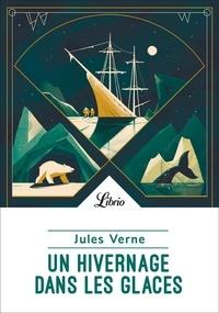 Ebooks pour mobile à télécharger gratuitement Un hivernage dans les glaces in French 9782290228463 RTF par Jules Verne