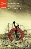 Jules Verne - Une ville flottante.