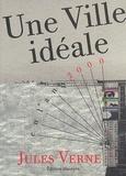 Jules Verne - Une ville idéale.