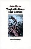 Jules Verne - Vingt mille lieues sous les mers - [édition abrégée.