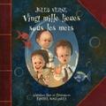 Jules Verne et Fabrice Boulanger - Vingt mille lieues sous les mers.