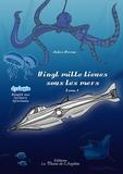 Jules Verne - Vingt mille lieues sous les mers - Tome 1.