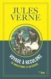 Jules Verne - Voyage à reculons en Angleterre et en Ecosse.