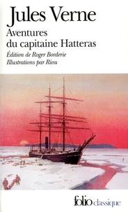 Jules Verne - Voyages et Aventures du capitaine Hatteras - Les Anglais au pôle nord ; Le Désert de glace.