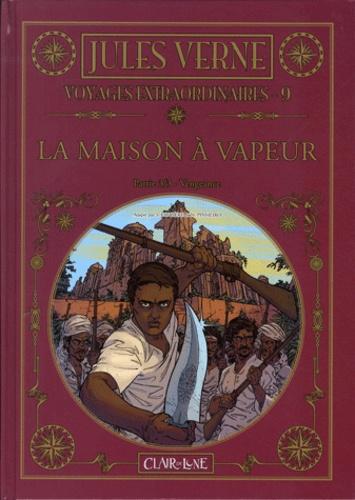 Jules Verne - Voyages extraordinaires Tome 9 : La maison à vapeur - Partie 3/3 Vengeance.